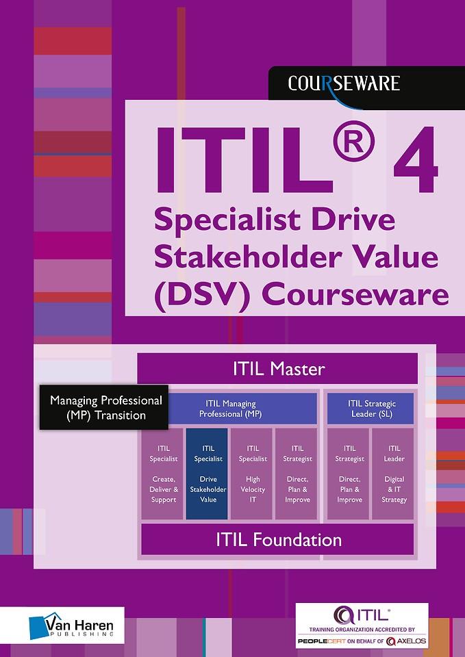 ITIL® 4 Specialist Drive Stakeholder Value (DSV) Courseware