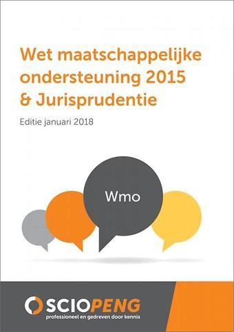 Wet maatschappelijke ondersteuning 2015 & Jurisprudentie - Editie januari 2018