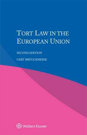 Tort Law in the European Union