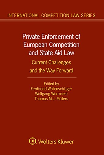 Private Enforcement of European Competition and State Aid Law