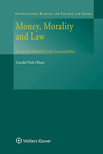 Money, Morality and Law