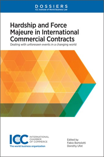 Hardship and Force Majeure in International Commercial Contracts