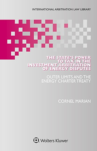 The State's Power to Tax in the Investment Arbitration of Energy Disputes