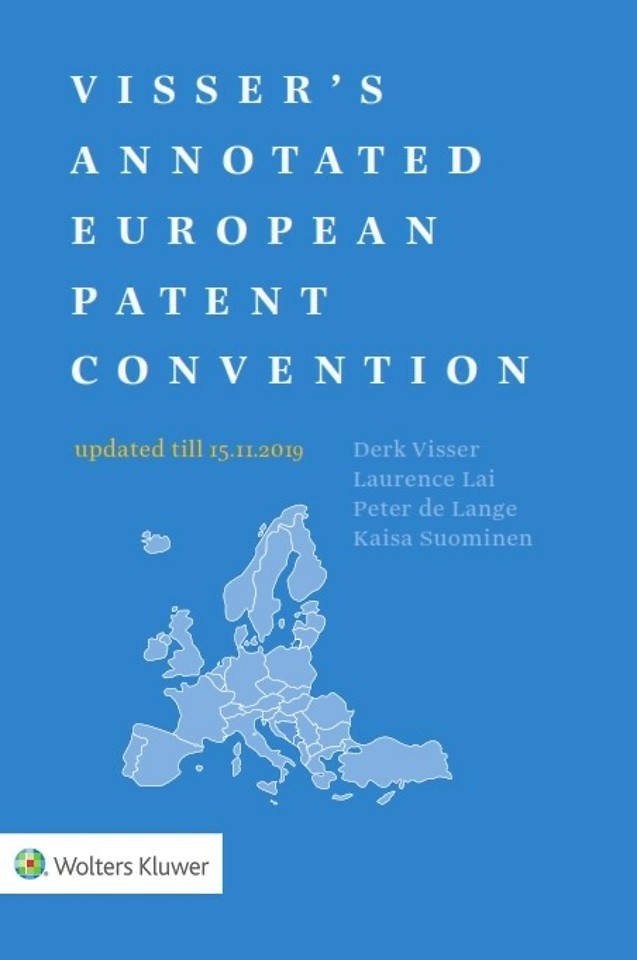 Visser's Annotated European Patent Convention - 2019 edition