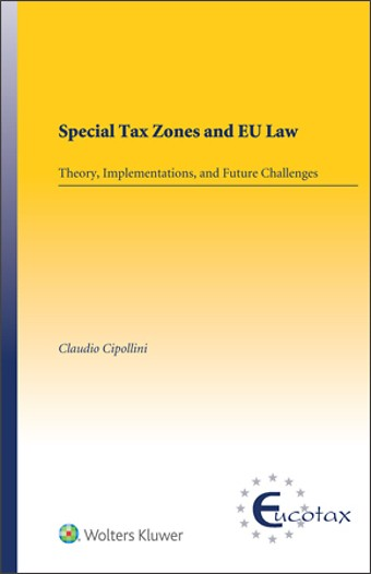 Special Tax Zones and EU Law