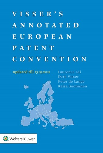 Visser's Annotated European Patent Convention - 2021 edition