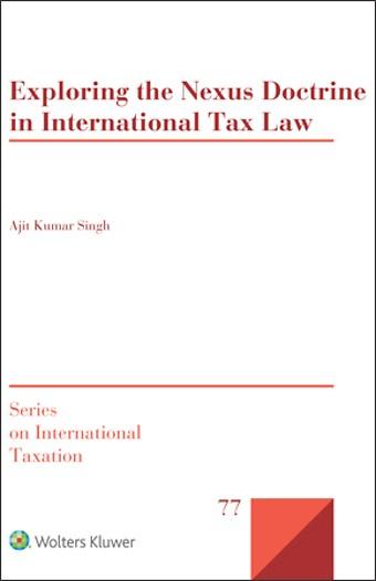 Exploring the Nexus Doctrine In International Tax Law