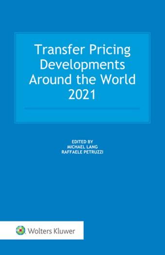 Transfer Pricing Developments Around the World 2021