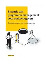 Essentie van programmamanagement voor opdrachtgevers