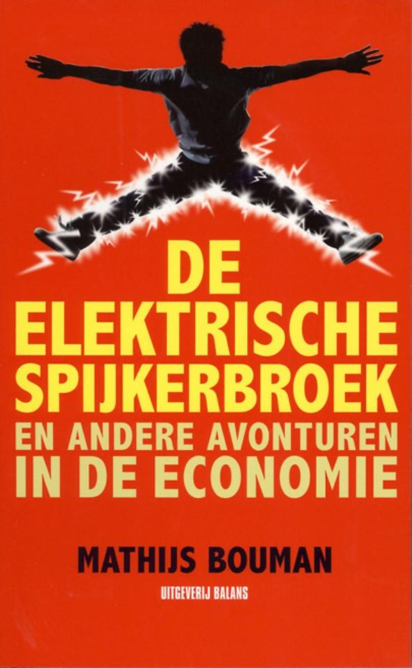 De Elektrische Spijkerbroek en andere avonturen in de economie