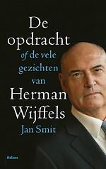 De opdracht - of de vele gezichten van Herman Wijffels