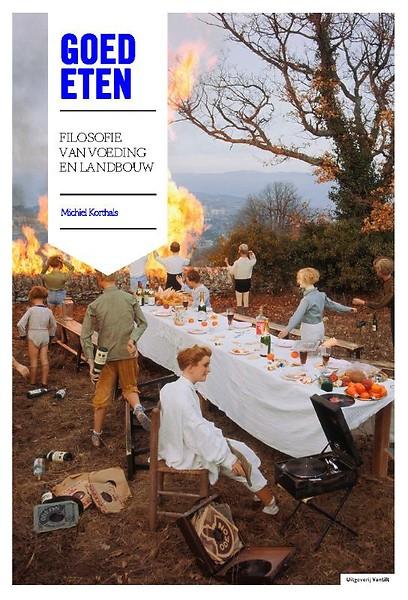 Filosofie Aan De Keukentafel.Goed Eten Door Michiel Korthals Paperback Managementboek Nl