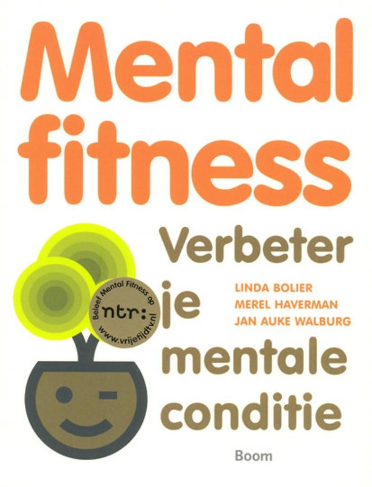 Mental fitness: Verbeter je mentale conditie