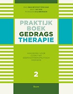 Praktijkboek gedragstherapie Deel 2 Handboek voor cognitief gedragstherapeutisch werkers