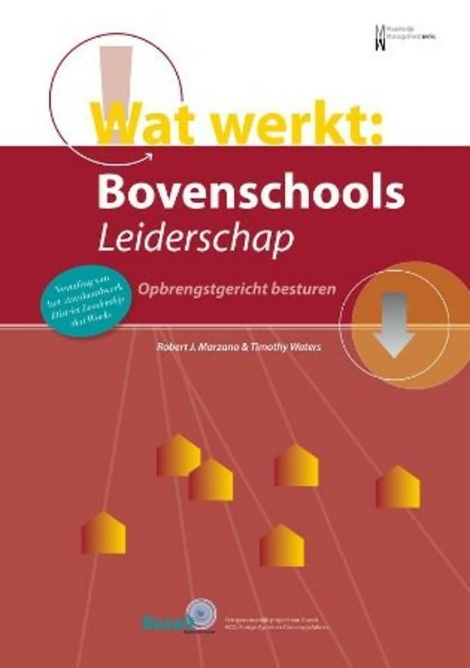 Wat werkt: Bovenschools leiderschap