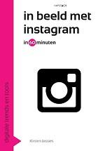 In beeld met Instagram in 60 minuten