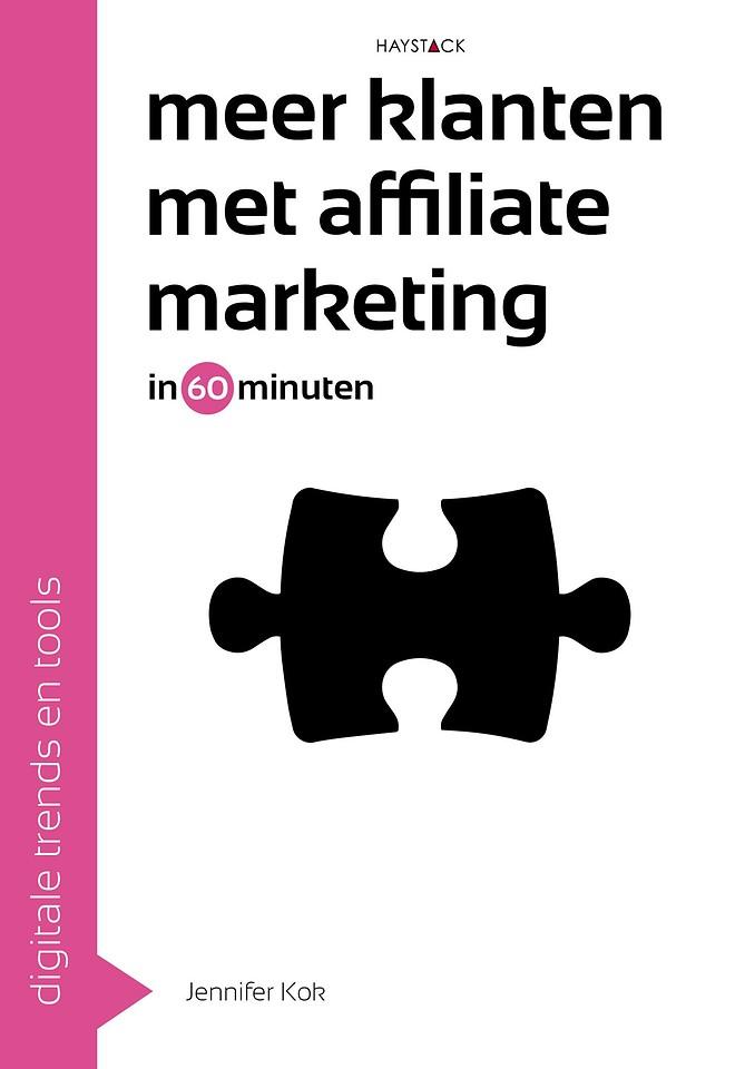 Meer klanten met affiliate marketing in 60 minuten