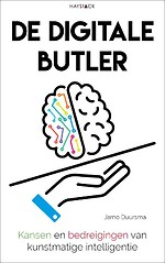 De digitale butler - Kansen en bedreigingen van kunstmatige intelligentie