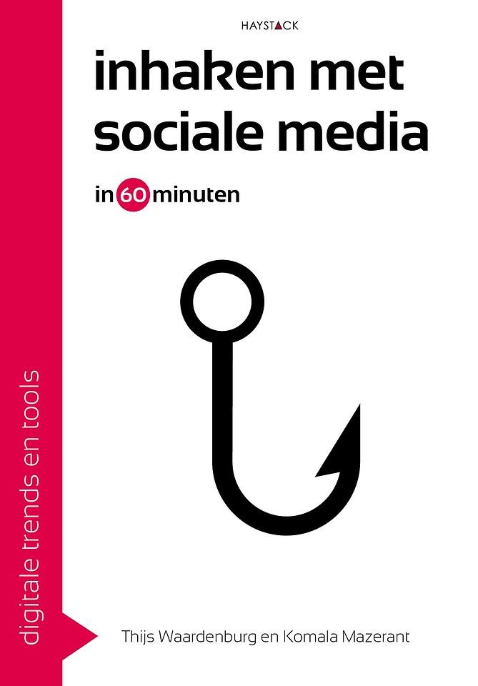 Inhaken met sociale media in 60 minuten