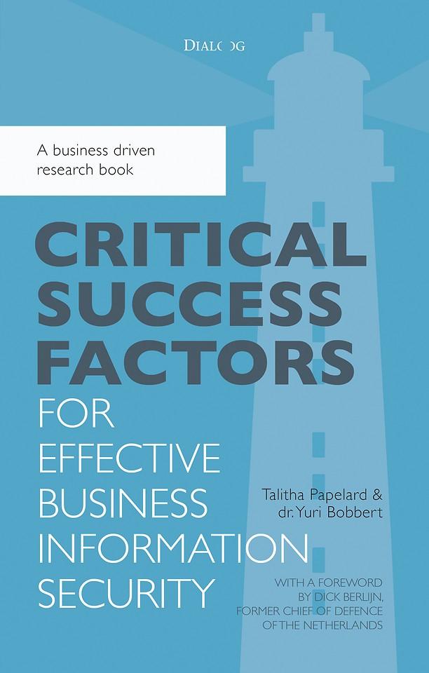 Critical success factors for effective business information security