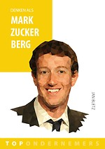 Denken als Mark Zuckerberg