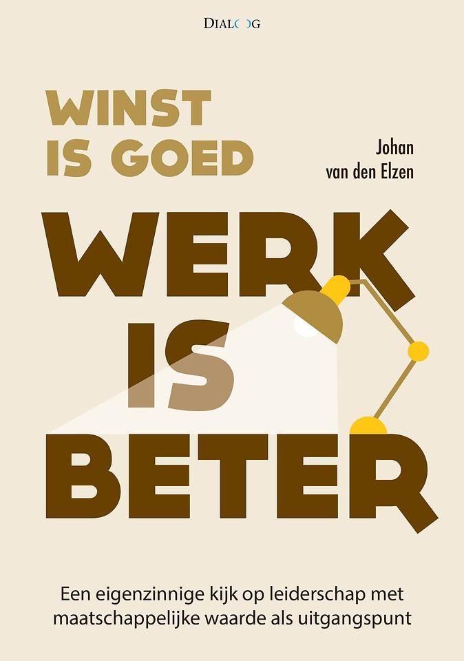 Winst is goed, werk is beter