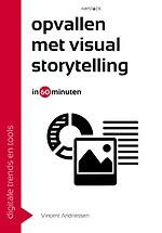 Opvallen met visual storytelling in 60 minuten