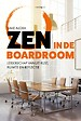 Zen in de boardroom