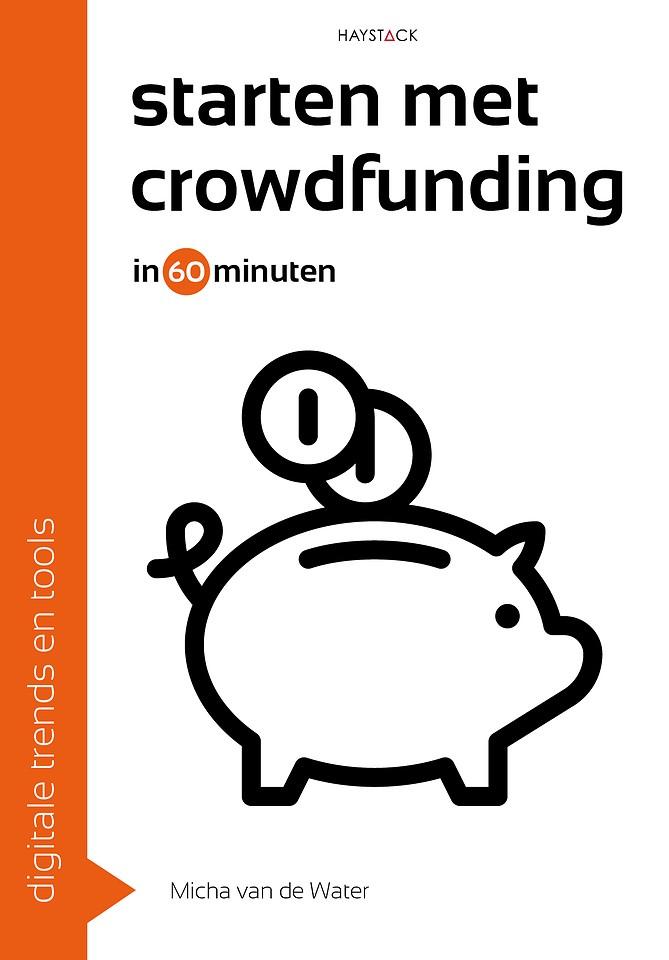 Starten met crowdfunding in 60 minuten