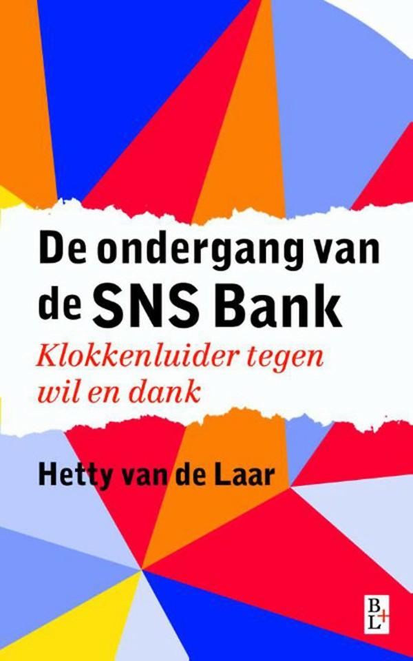 De ondergang van SNS Bank