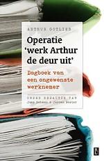 Operatie werk Arthur de deur uit