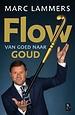 FLOW - van goed naar goud