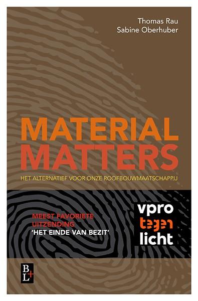 4d16ebd0c091 Material Matters door Thomas Rau