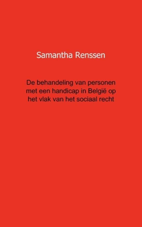 De behandeling van personen met een handicap in Belgie op het vlak van het sociaal recht