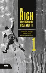 De High Performance Organisatie, deel 1 - Leiderschap, strategie, beleid & cultuur