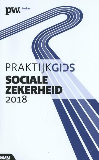 Praktijkgids Sociale Zekerheid 2018