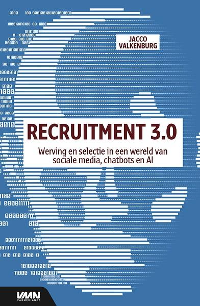 b44e6684d20 Recruitment 3.0 - Werving en selectie in een wereld van sociale media,  chatbots en AI