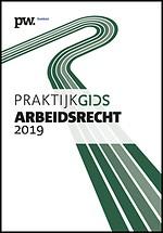 Praktijkgids Arbeidsrecht 2019