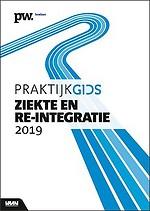 Praktijkgids Ziekte en re-integratie 2019