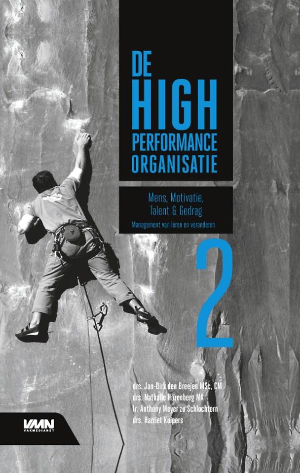 De High Performance Organisatie, deel 2 - Mens, motivatie, talent en gedrag