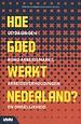 Hoe goed werkt Nederland?