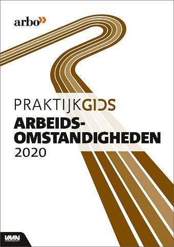 Praktijkgids Arbeidsomstandigheden 2020