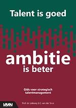 Talent is goed, ambitie is beter