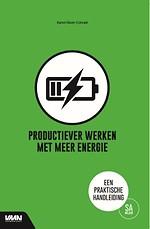 Productiever werken met meer energie