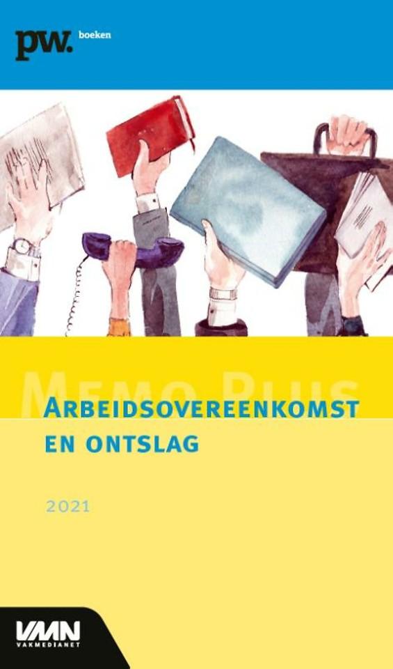 Memo Plus Arbeidsovereenkomst en ontslag 2021