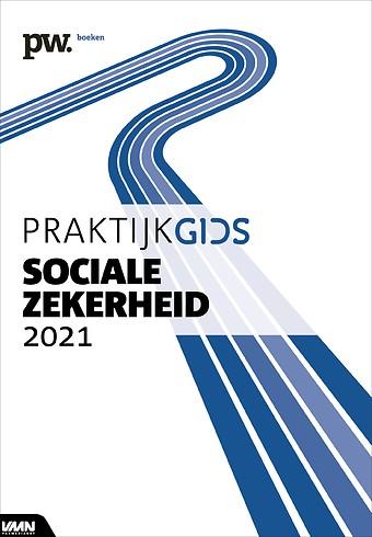Praktijkgids Sociale Zekerheid 2021