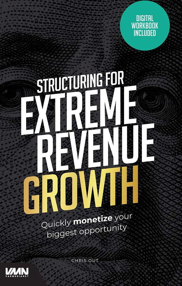 Structuring for extreme revenue growth