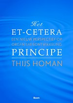 Het et-cetera-principe - Een nieuw perspectief op organisatieontwikkeling