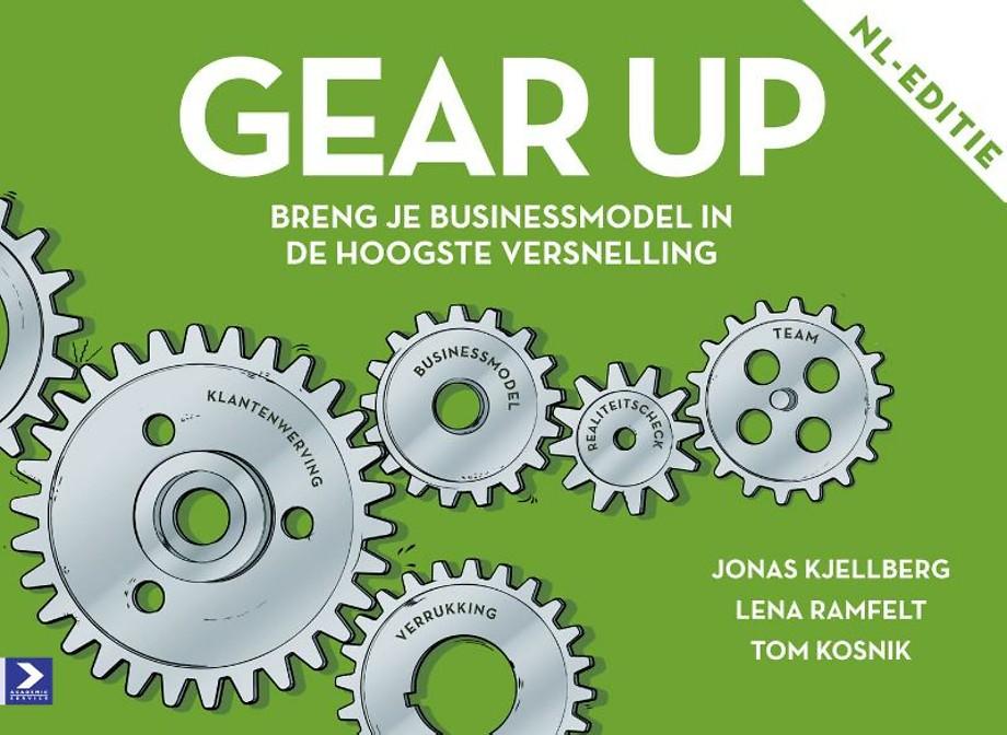 Gear Up: Breng je businessmodel in de hoogste versnelling