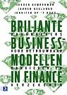 Briljante businessmodellen in finance